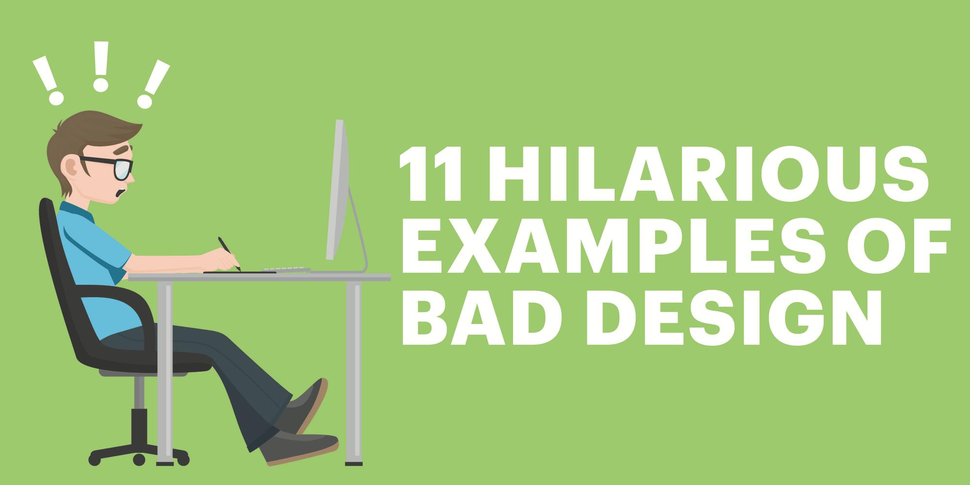 11 Hilarious Examples Of Bad Design Lucidpress
