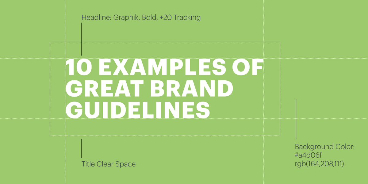 10 Examples Of Great Brand Guidelines Lucidpress