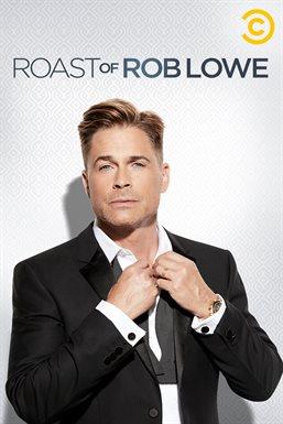 Roast Of Rob Lowe Cast : roast, Comedy, Central, Roast, (2016), Movie, Hoopla