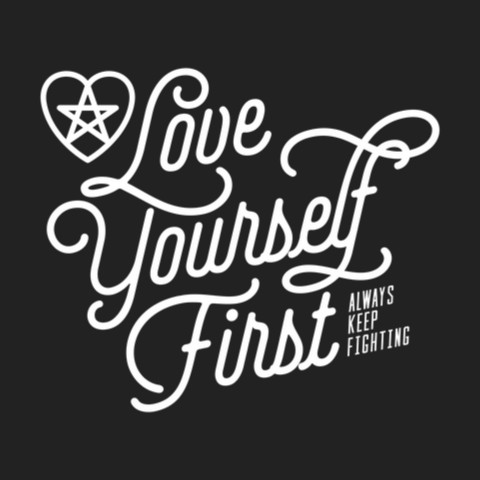 Image result for love yourself first