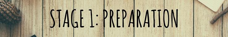 stage 1 preparation