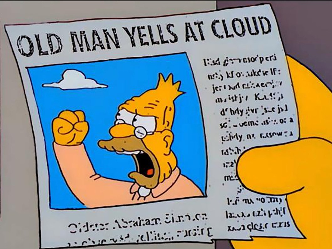 """Old Man Yells At Cloud"" newspaper headline; clip from The Simpsons TV show."