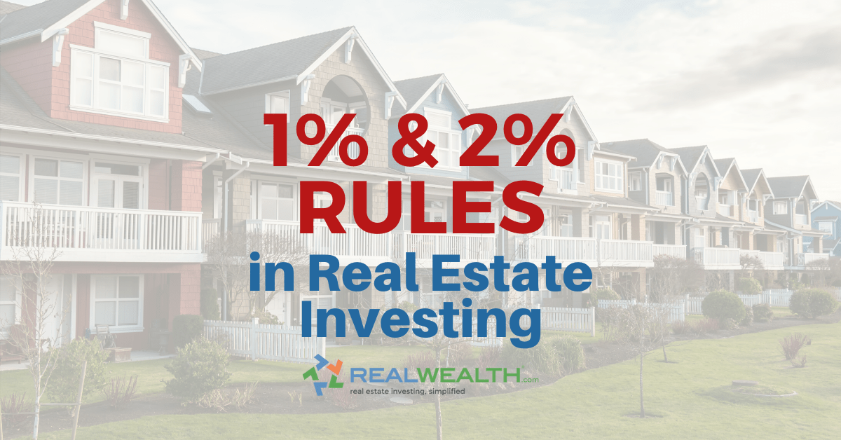What Are The 1 And 2 Rules In Real Estate Investing