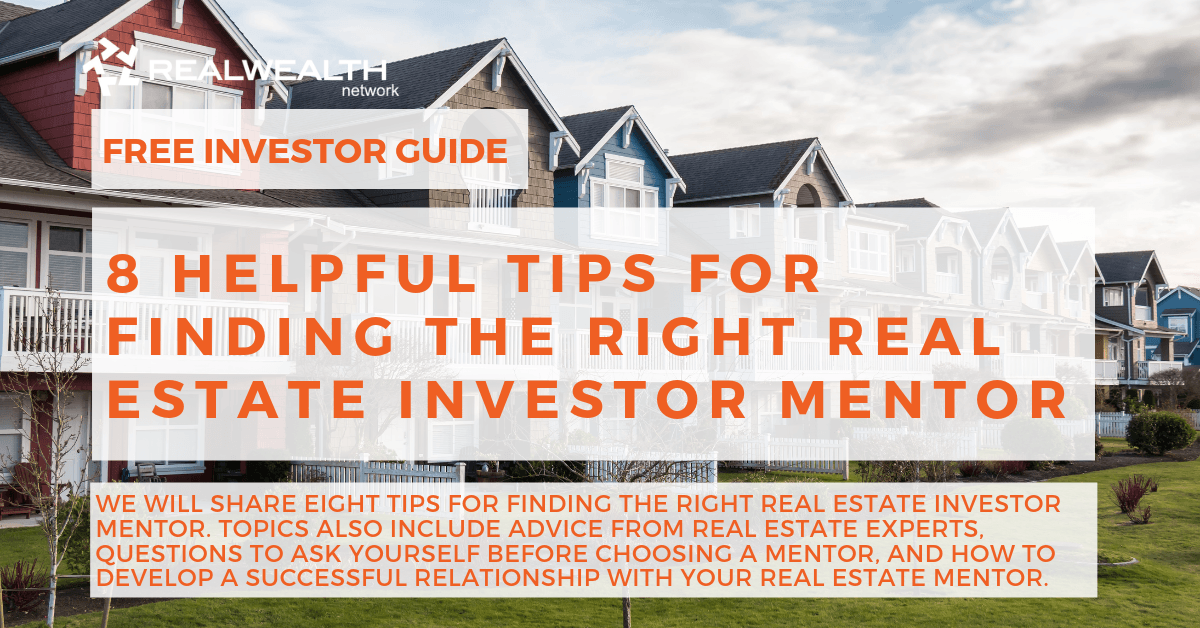 8 Helpful Tips for Finding the Right Real Estate Investor Mentor [Free Investor Guide]