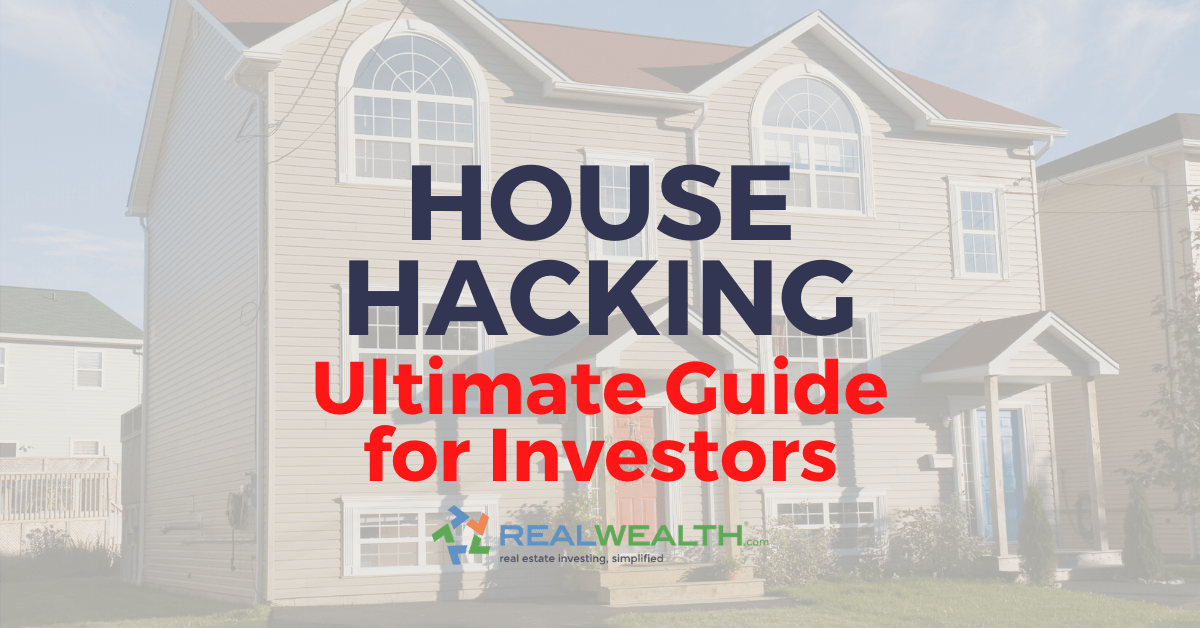 Featured Image for Article - The Ultimate Guide to House Hacking for Investors