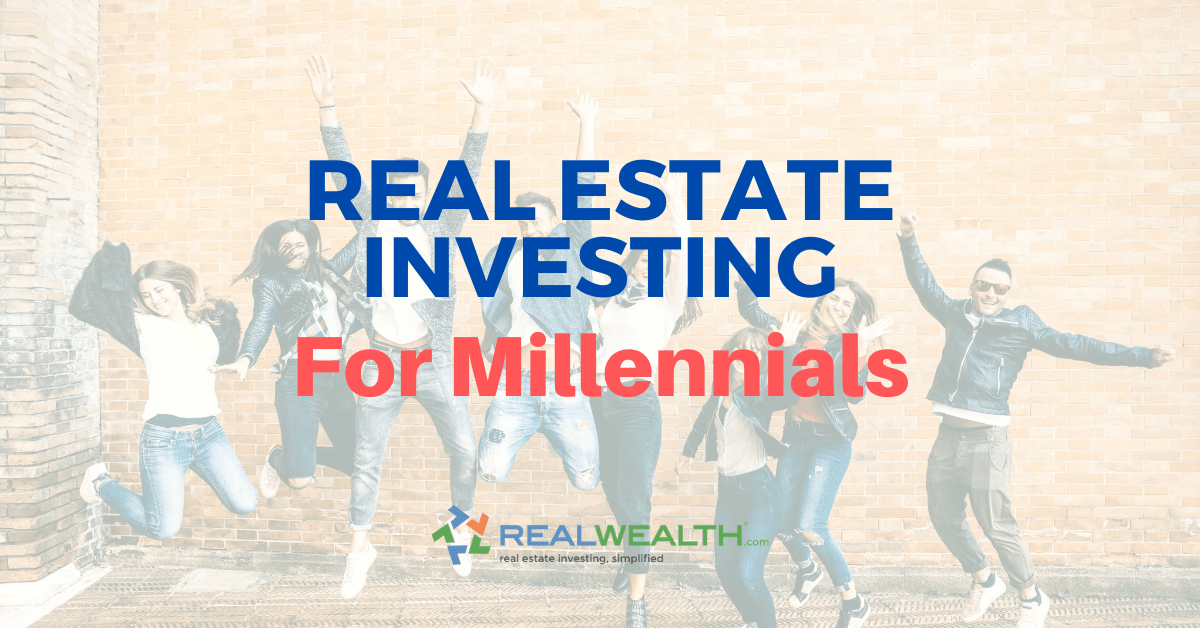 Featured Image for Article - Real Estate Investing For Millennials