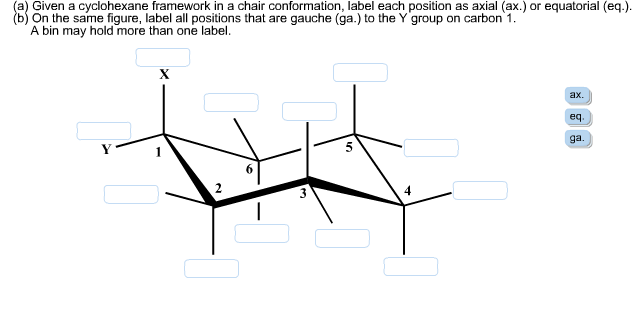 Solved: (a) Given A Cyclohexane Framework In A Chair Confo