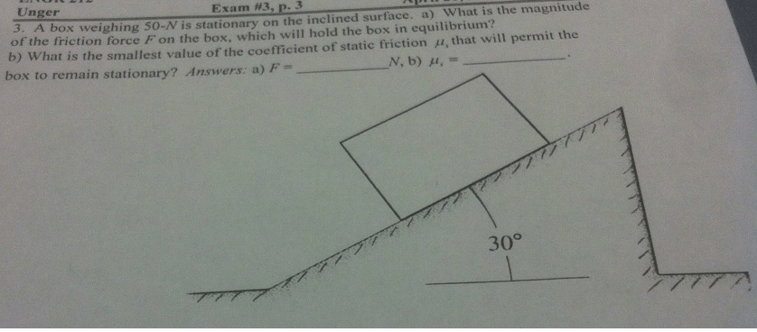 Solved: Unger Exam #3 P. 3 Is The Magnitude Of A Box Weigh