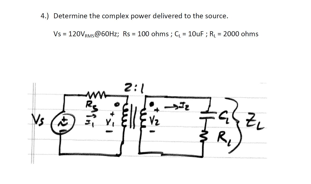 Solved Determine The Complex Power Delivered To The Sourc