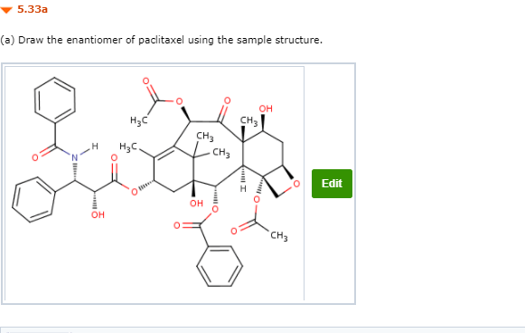 Solved: 5.33a (a) Draw The Enantiomer Of Paclitaxel Usin