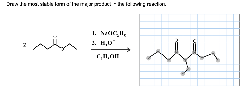 Solved: Draw The Most Stable Form Of The Major Product In