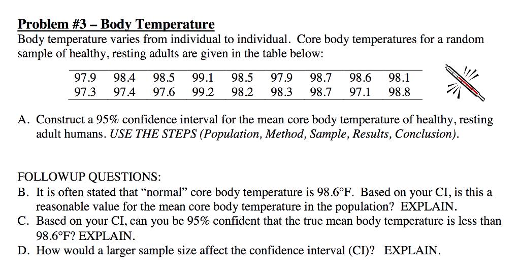 Solved: Problem #3-Body Temperature Body Temperature Varie ...