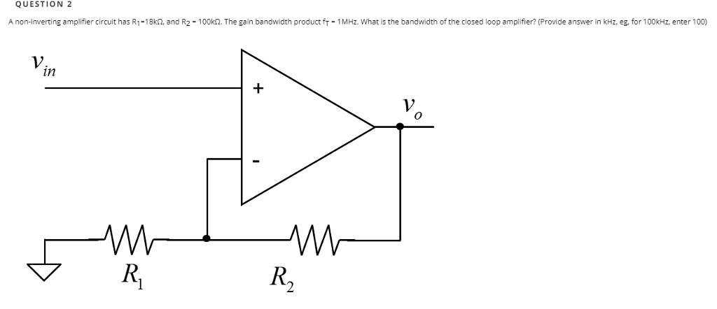 circuit diagram of non inverting amplifier 1982 chevy truck wiring solved question 2 a has r r1 18kn and r2