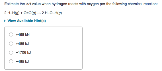 Solved: Estimate The AH Value When Hydrogen Reacts With Ox