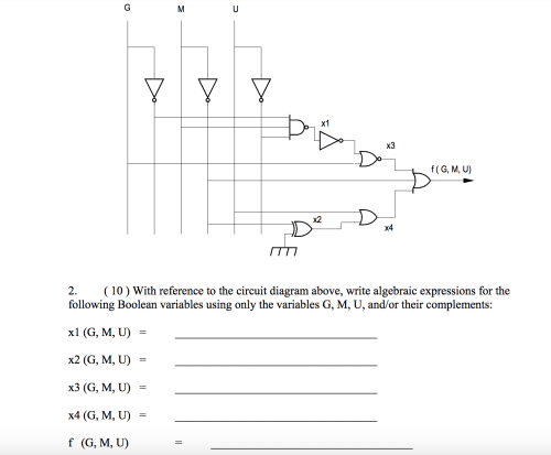 small resolution of question with reference to the circuit diagram above write algebraic expressions for the following boolea