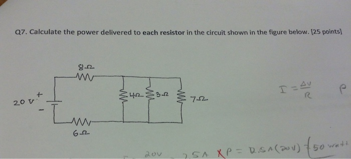 Solved: Q7. Calculate The Power Delivered To Each Resistor