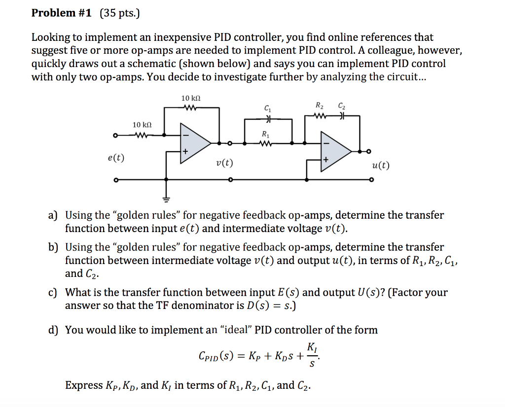 hight resolution of problem 1 35 pts looking to implement an inexpensive pid controller you