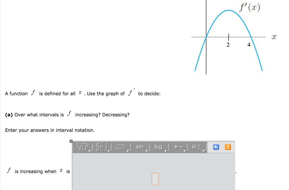 Solved A Over What Intervals Is F Increasing Decreasing