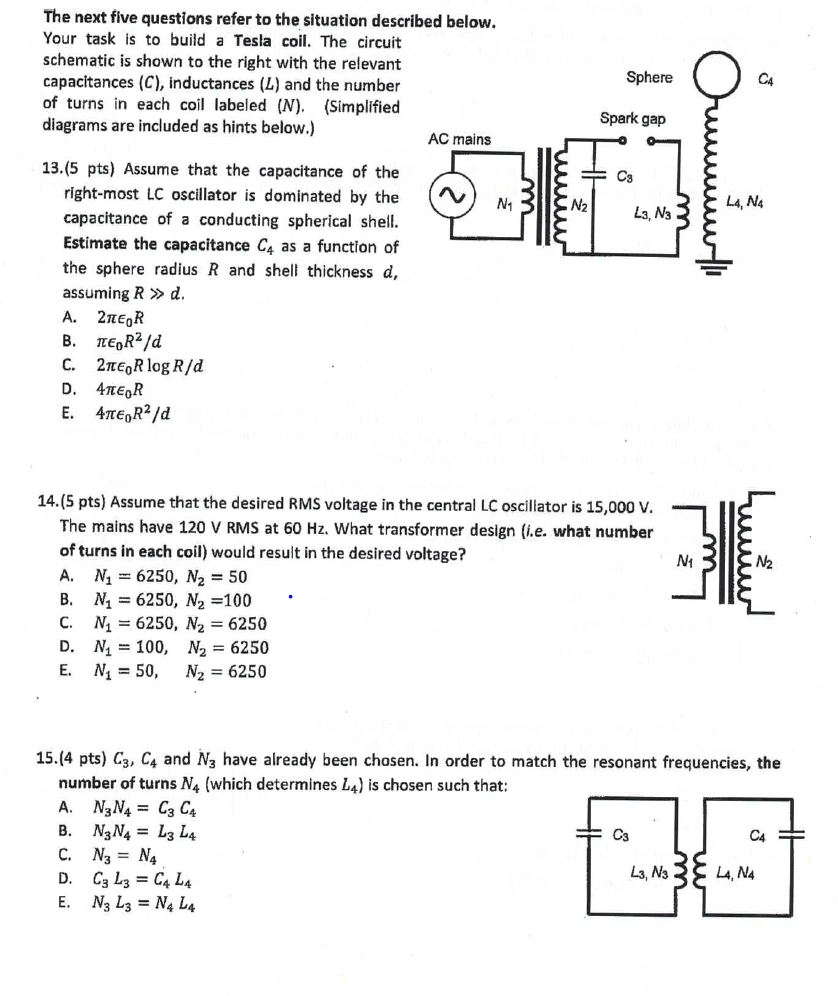 hight resolution of question your task is to build a tesla coil the circuit schematic is shown to the right with the relevant capacitances c