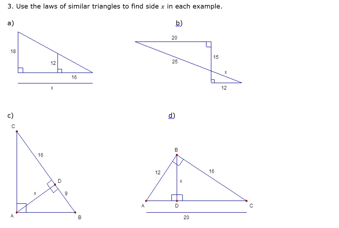 Solved: Use The Laws Of Similar Triangles To Find Side X I