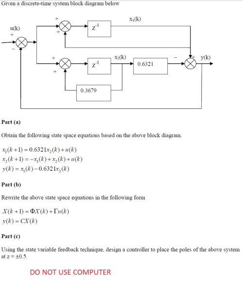 small resolution of question given a discrete time system block diagram below obtain the following state space equations base