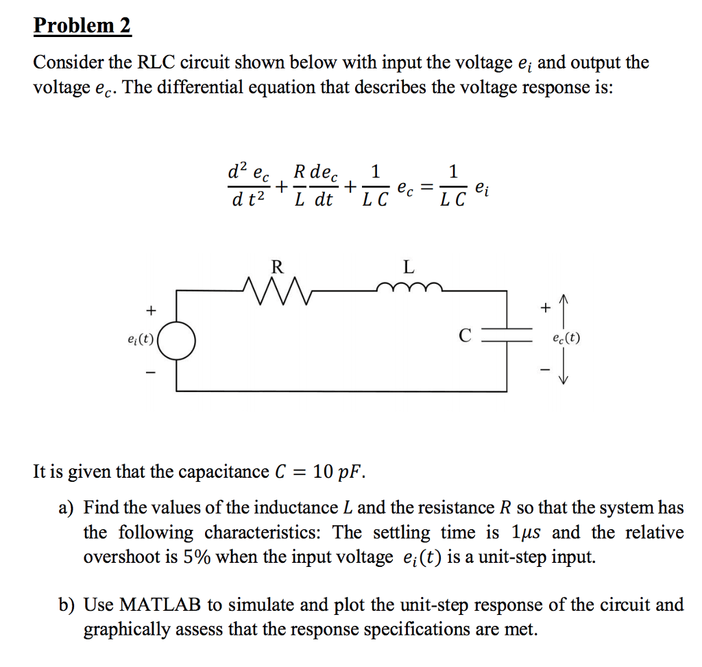 hight resolution of problem 2 consider the rlc circuit shown below with input the voltage ej and output the