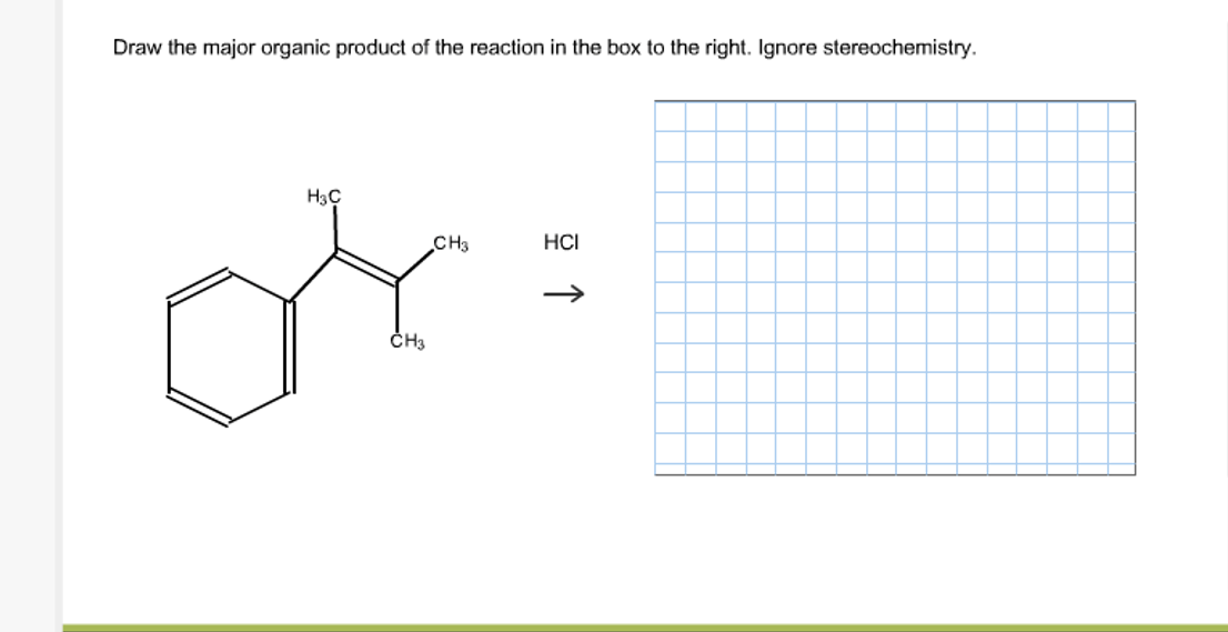Solved: Draw The Major Organic Product Of The Reaction In