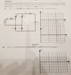 problem 2 figure 2 shows a single phase rectifier circuit used as a battery charger [ 1024 x 1024 Pixel ]
