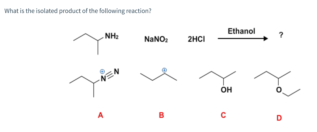Solved: What Is The Isolated Product Of The Following Reac