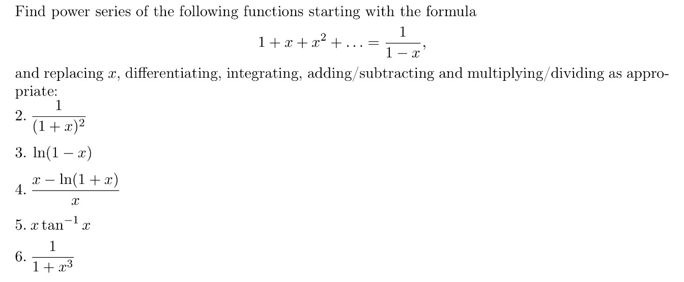 Solved: Find Power Series Of The Following Functions Start