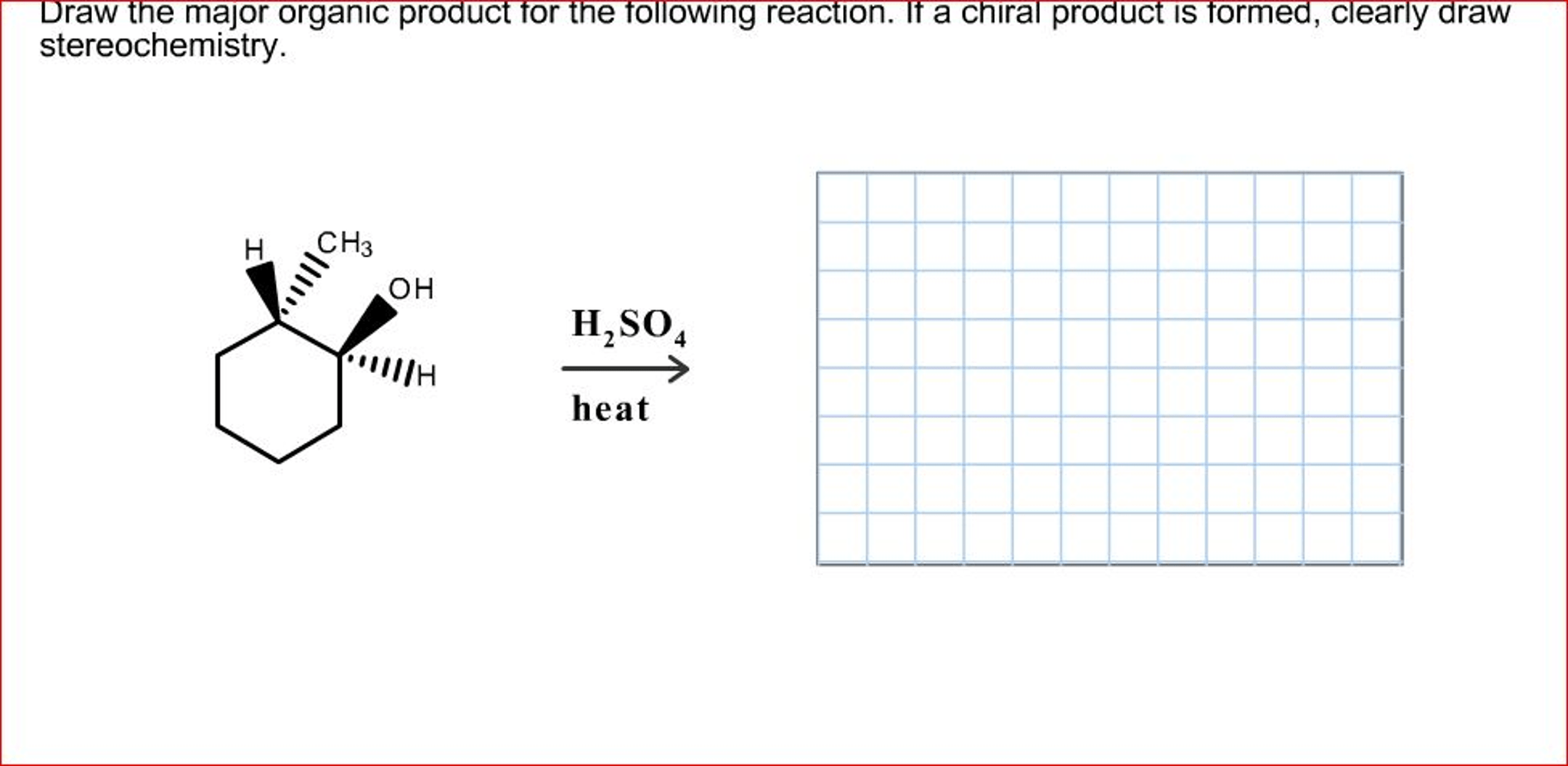 Solved: Draw The Major Organic Product For The Following R