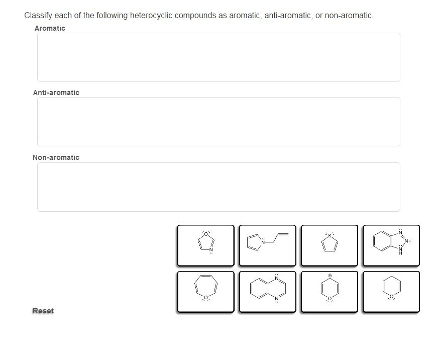 Solved: Classify Each Of The Following Heterocyclic Compou