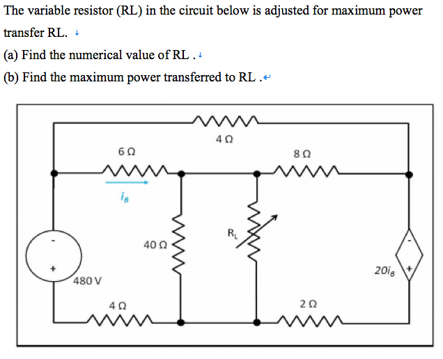Solved: The Variable Resistor (RL) In The Circuit Below Is