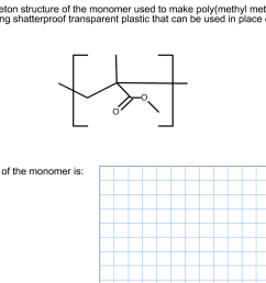 draw the carbon skeleton structure of the monomer [ 1366 x 748 Pixel ]