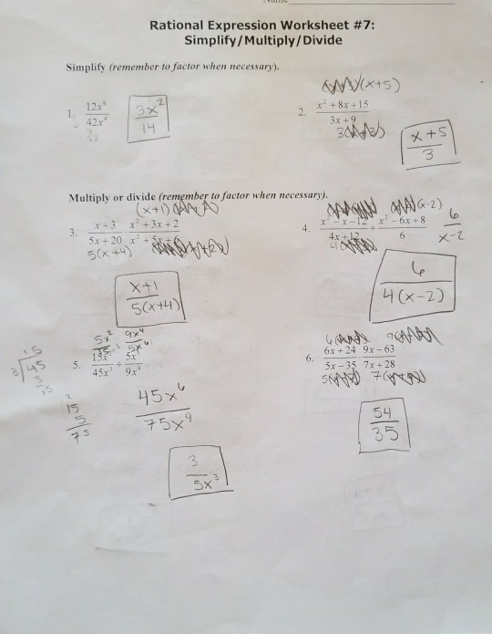 Solved: Rational Expression Worksheet #7: Simplify/Multipl