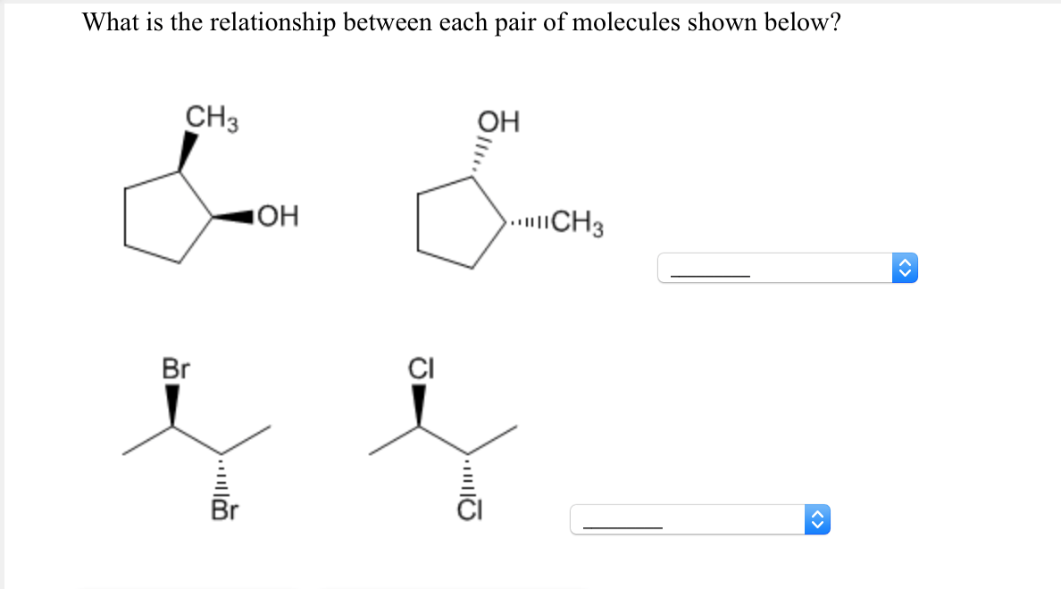 Solved: What Is The Relationship Between Each Pair Of Mole