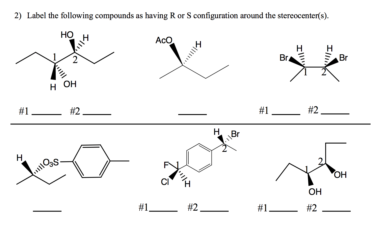 Solved: Label The Following Compounds As Having R Or S Con