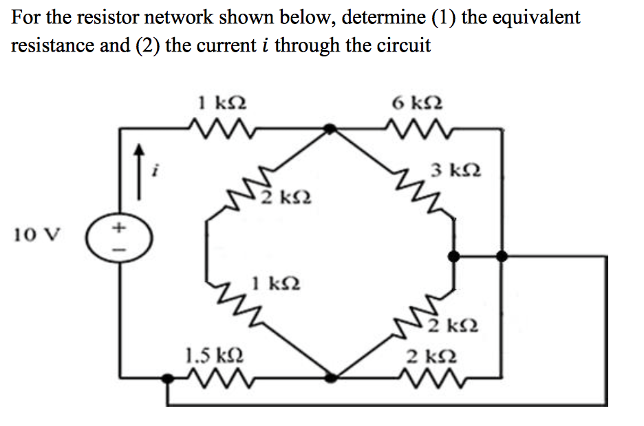 Solved: For The Resistor Network Shown Below, Determine (1