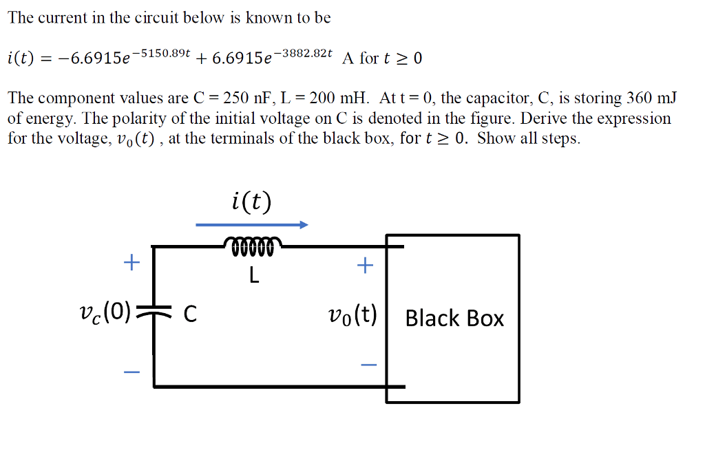 Solved The Current In The Circuit Below Is Known To Be I