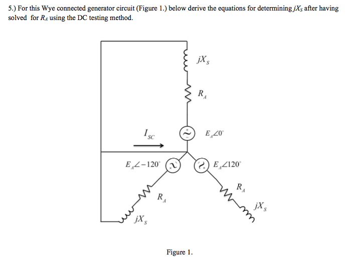 Solved: For This Wye Connected Generator Circuit (Figure 1