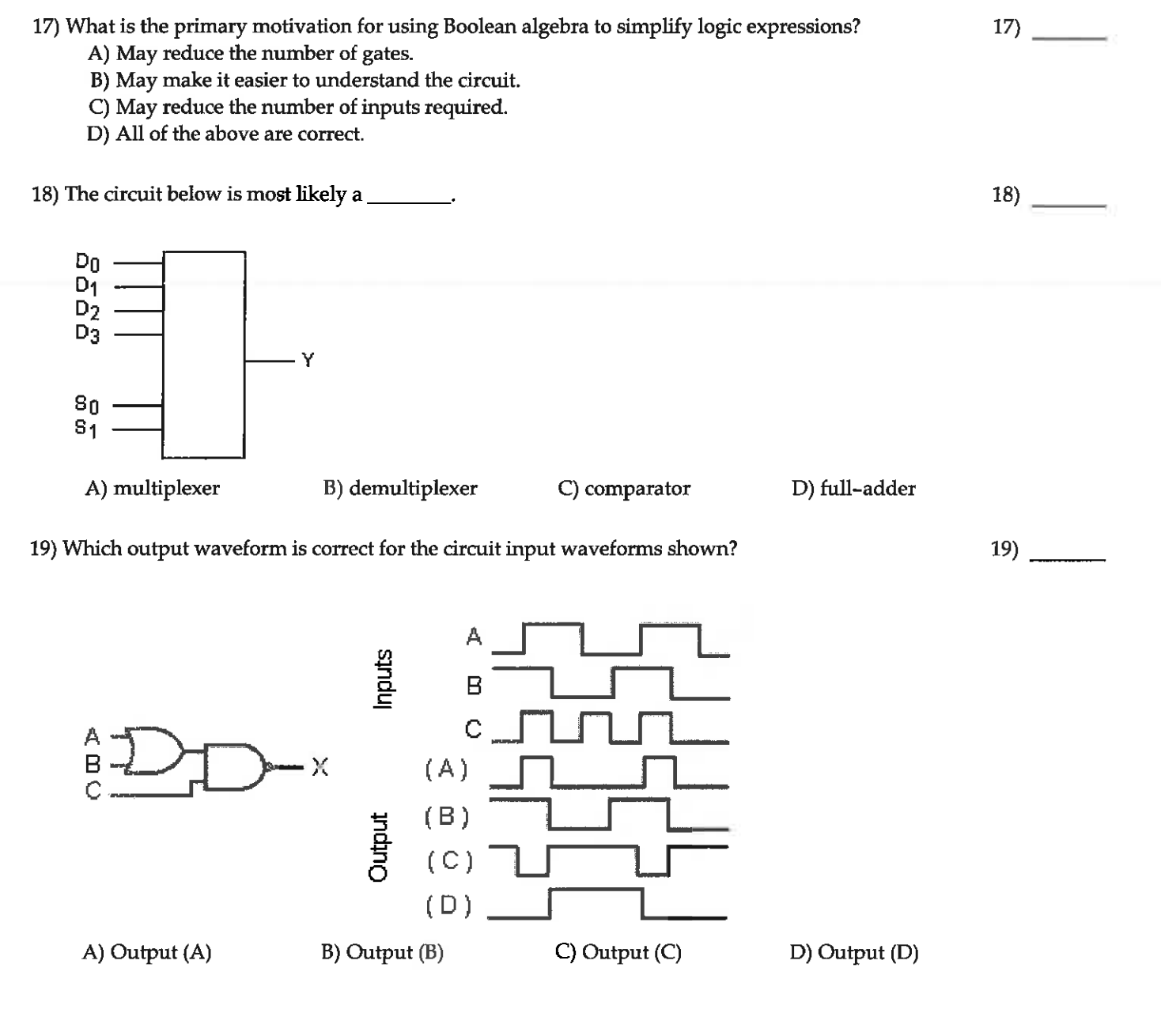 Solved 17 What Is The Primary Motivation For Using Boole