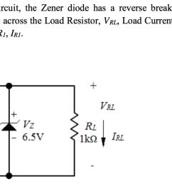 for the following circuit the zener diode has a reverse breakdown voltage of 6 5v [ 1444 x 706 Pixel ]