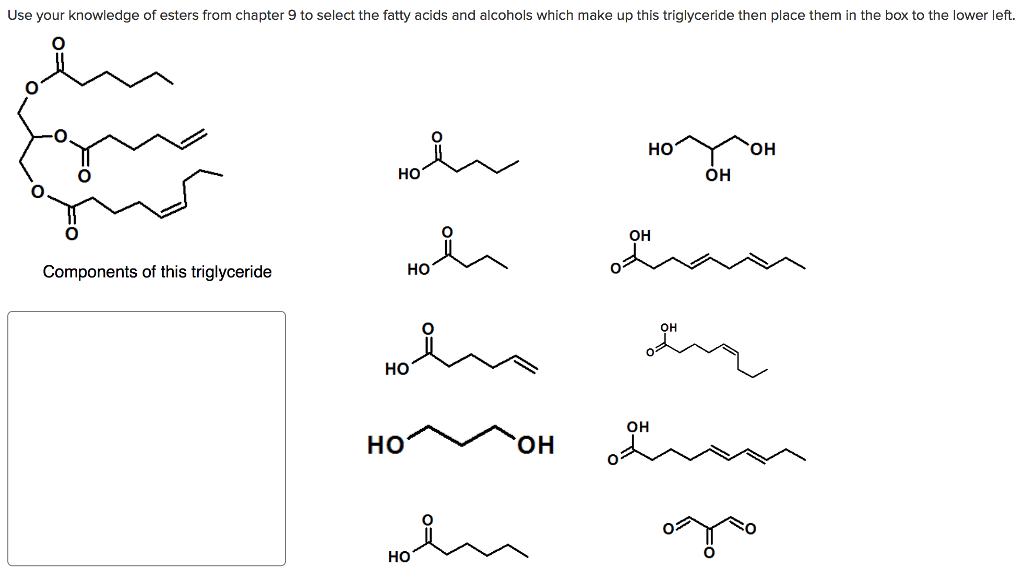 Solved: Use Your Knowledge Of Esters From Chapter 9 To Sel