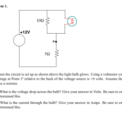 question when the circuit is set up as shown above the light bulb glows using a voltmeter you measure the  [ 1257 x 925 Pixel ]