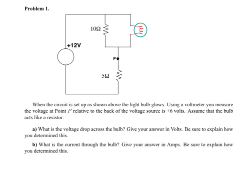 small resolution of question when the circuit is set up as shown above the light bulb glows using a voltmeter you measure the