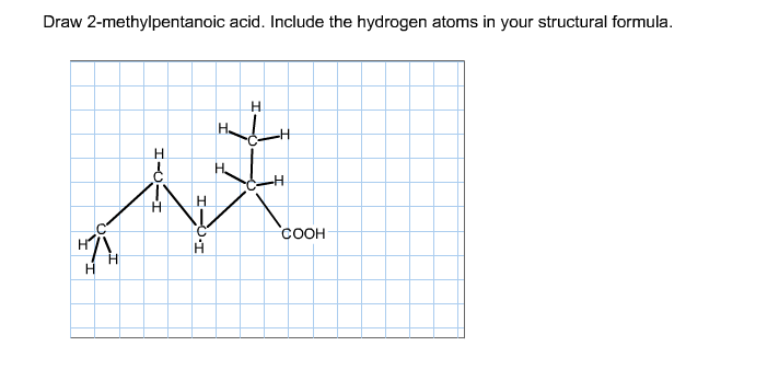 Solved: Draw 2-methylpentanoic Acid. Include The Hydrogen