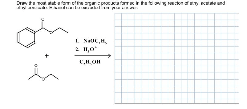 Solved: Draw The Most Stable Form Of The Organic Products