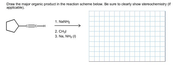 Solved: Draw The Major Organic Product In The Reaction Sch
