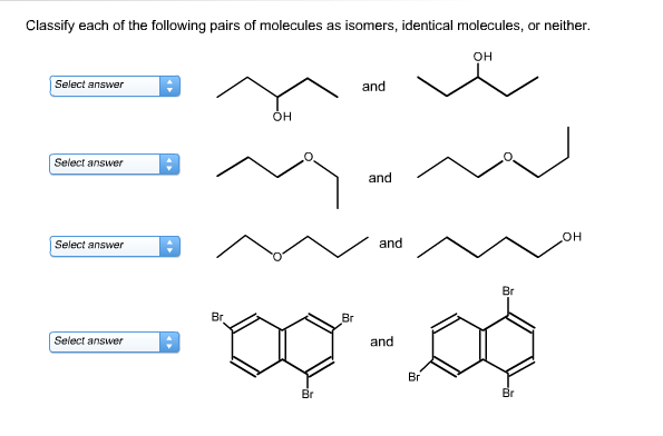 Solved: Classify Each Of The Following Pairs Of Molecules