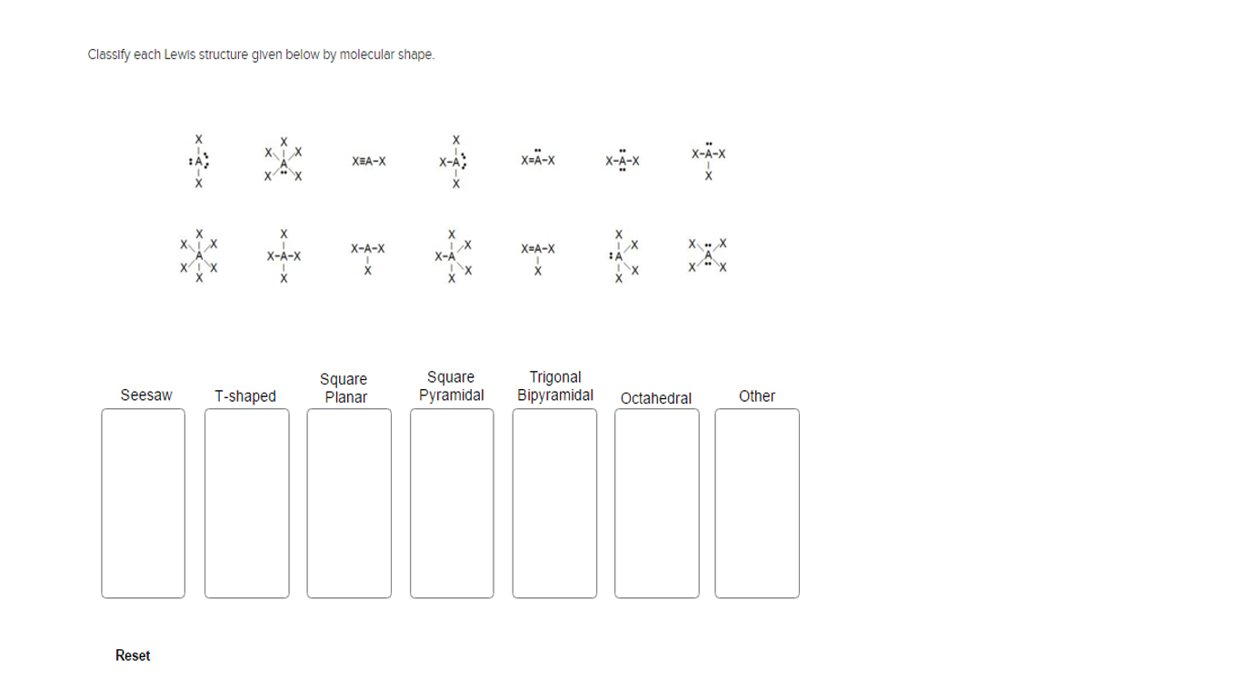 Solved Classify Each Lewis Structure Given Below By Molec